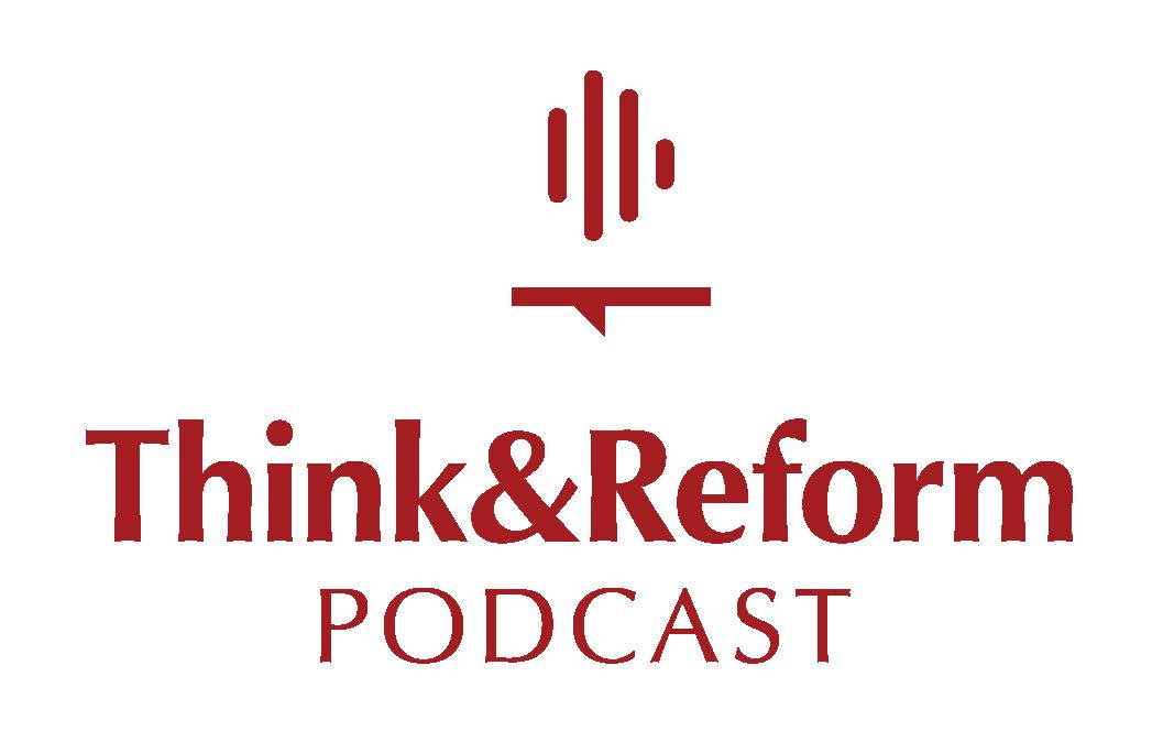 Think&Reform Podcast